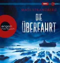 Die Überfahrt, 2 MP3-CDs - Strandberg, Mats