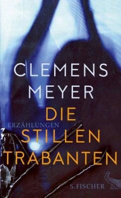 Die stillen Trabanten - Meyer, Clemens