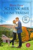 Schenk mir deine Träume / Lost in Love - Die Green-Mountain-Serie Bd.4