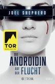 Auf der Flucht / Die Androidin Bd.1