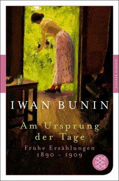 Am Ursprung der Tage - Bunin, Iwan