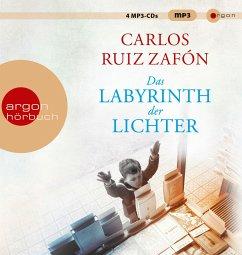 Das Labyrinth der Lichter / Barcelona Bd.4 (4 MP3-CDs) - Ruiz Zafón, Carlos