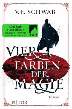 Vier Farben der Magie / Weltenwanderer-Trilogie Bd.1 - Schwab, V. E.