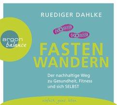 Fasten-Wandern, 2 Audio-CD - Dahlke, Ruediger