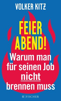 Feierabend! - Kitz, Volker