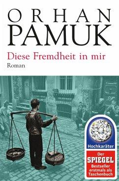 Diese Fremdheit in mir - Pamuk, Orhan
