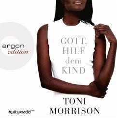 Gott, hilf dem Kind, 4 Audio-CDs - Morrison, Toni
