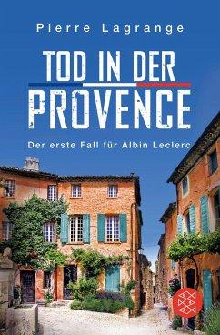 Tod in der Provence / Commissaire Leclerc Bd.1 - Lagrange, Pierre