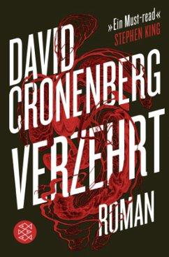 Verzehrt - Cronenberg, David
