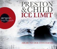 Ice Limit - Abgrund der Finsternis / Gideon Crew Bd.4 (6 Audio-CDs) - Child, Lincoln; Preston, Douglas