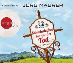 Schwindelfrei ist nur der Tod / Kommissar Jennerwein ermittelt Bd.8 (6 Audio-CDs) - Maurer, Jörg
