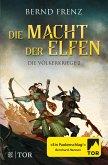 Die Macht der Elfen / Die Völkerkriege Bd.2