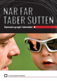 Når Far Taber Sutten - Schwartz, Lars Karlsen