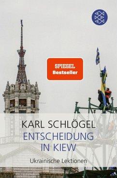 Entscheidung in Kiew - Schlögel, Karl
