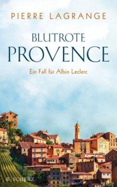 Blutrote Provence / Commissaire Leclerc Bd.2 - Lagrange, Pierre
