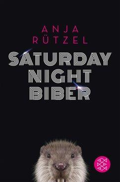 Saturday Night Biber - Rützel, Anja