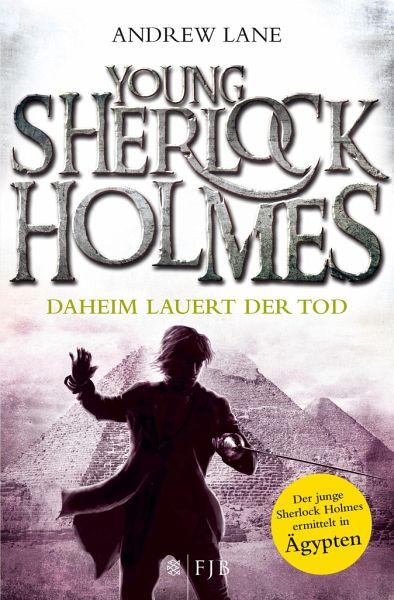 Buch-Reihe Young Sherlock Holmes von Andrew Lane