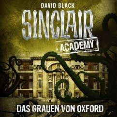 Das Grauen von Oxford / Sinclair Academy Bd.5 (MP3-Download) - Black, David