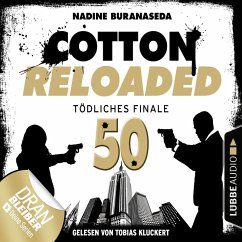 Jerry Cotton, Cotton Reloaded, Folge 50: Tödliches Finale (Jubiläumsfolge) (MP3-Download) - Buranaseda, Nadine