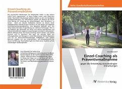 Einzel-Coaching als Präventivmaßnahme