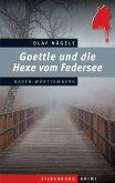 Goettle und die Hexe vom Federsee (eBook, ePUB)