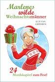 Marlenes wilde Weihnachtsmänner (eBook, ePUB)