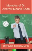 Memoirs of Dr. Andrew Moonir Khan : Journey of an Educator (eBook, ePUB)