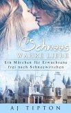 Schnees Wahre Liebe: Ein Märchen für Erwachsene frei nach Schneewittchen (Sinnliche Märchen, #5) (eBook, ePUB)
