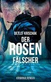 Der Rosenfälscher (eBook, ePUB)