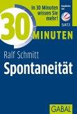 30 Minuten Spontaneität (eBook, ePUB)