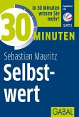 30 Minuten Selbstwert (eBook, PDF)