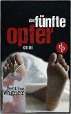 Das fünfte Opfer (Krimi) (eBook, ePUB)