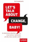 Let's talk about change, baby! (eBook, PDF)