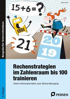 Rechenstrategien im Zahlenraum bis 100 trainieren