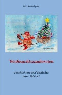 Weihnachtszaubereien - Steffen, Antje; Acksteiner, Barbara; Nadolny, Elfie