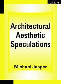 Architectural Aesthetic Speculations