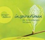 Inspirationen für Veränderungen im Leben