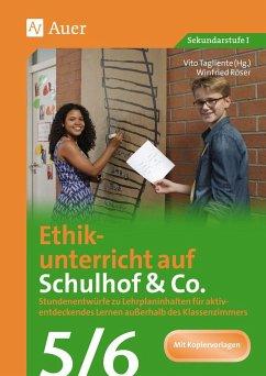Ethikunterricht auf Schulhof & Co. Klasse 5-6