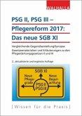 PSG II, PSG III - Pflegereform 2017: Das neue SGB XI