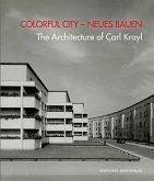 Colorful City - Neues Bauen