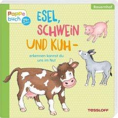 Esel, Schwein und Kuh - erkennen kannst du uns ...