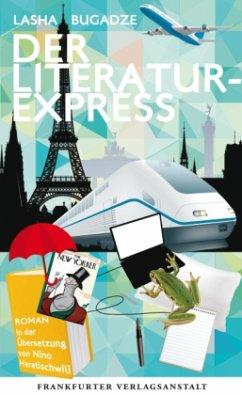 Der Literaturexpress (Mängelexemplar) - Bugadze, Lasha