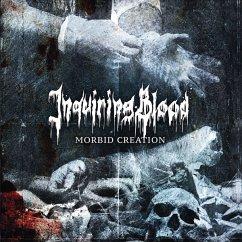 Morbid Creation - Inquiring Blood