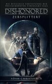 Dishonored: Zersplittert (eBook, ePUB)