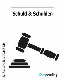 Schuld und Schulden (eBook, ePUB) - Nelz, Daniela