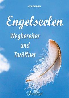 Engelseelen (eBook, ePUB) - Gienger, Zora