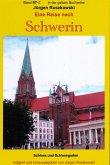 Eine Reise nach Schwerin - Teil 2 - Schloss und Schlossgarten (eBook, ePUB)