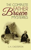 The Complete Father Brown Mysteries (eBook, ePUB)