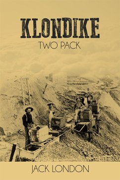 Klondike Two Pack - The Call of the Wild and White Fang (eBook, ePUB)