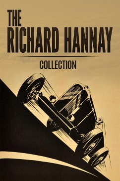 The Richard Hannay Collection: The Thirty Nine Steps, Greenmantle and Mr Standfast (eBook, ePUB)